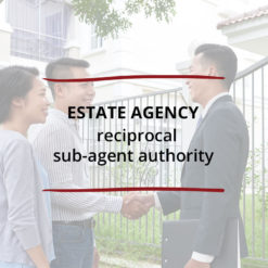 Estate Agency–Reciprocal Sub Agent Authority Saved For Web