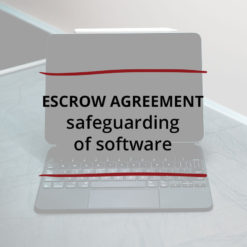 Escrow Agreement–Safeguarding of Software Saved For Web