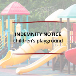 Indemnity Notice–Children's Playground Saved For Web