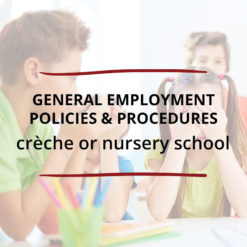 General Employment Policies Procedures–crèche or nursery school Saved For Web2