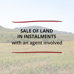 Sale of Land in Instalments–with an agent involved Saved For Web