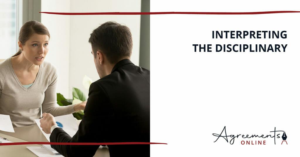 AGREEMENTS ONLINE Interpreting the Disciplinary blog